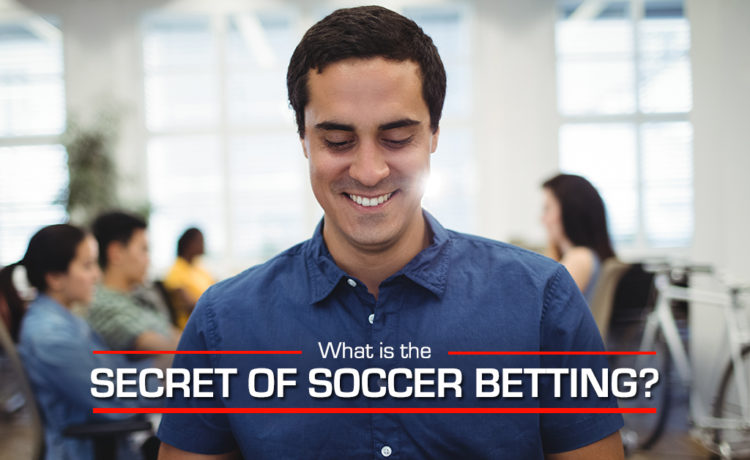 Secrets of soccer betting